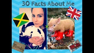 30 Facts About Me Tag 🐰🦄