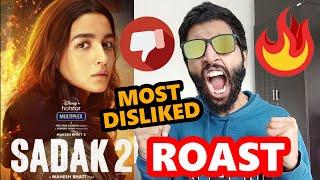 Sadak 2 Trailer Roast - Most DISLIKED Bollywood Trailer - Alia Bhatt Mahesh Bhatt