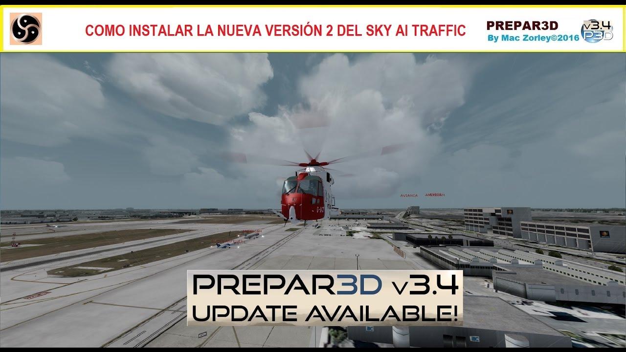 [P3D V3 4] Cómo Instalar la versión 2 del Sky Ai Traffic