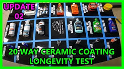UPDATE 02: 20 way Ceramic coating synthetic wax longevity test Perfection Correction LLC