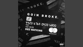 Play Goin Broke