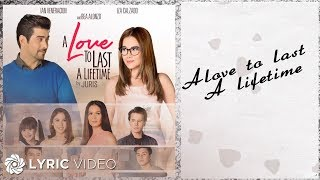 Juris - A Love To Last A Lifetime (Official Lyric Video)