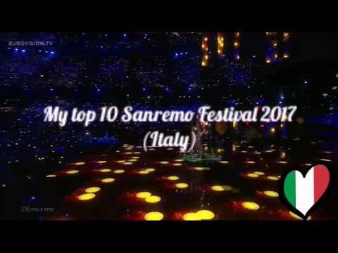 My top 10 Sanremo Festival 2017 (Italy)
