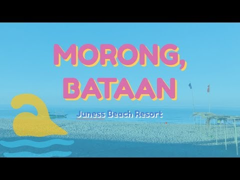 Morong, Bataan -  Juness Beach Resort
