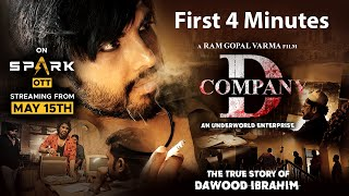 FIRST 4 MINUTES OF #DCOMPANY HINDI || FULL MOVIE ONLY ON SPARK OTT MAY 15TH || #RGV