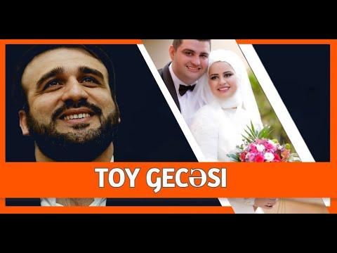 Toy gecəsi haqqında gülüş dolu əhvalat - Hacı Ramil