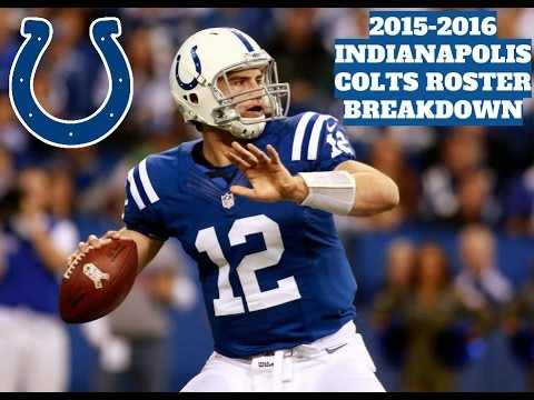 2015-2016 Indianapolis Colts Roster Breakdown: Madden 16 Rosters
