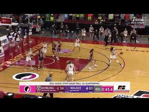 2021 IGHSAU State Basketball 5A Quarterfinal: Waukee v Dowling