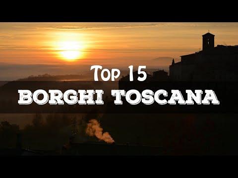 Top 15 borghi più belli della Toscana