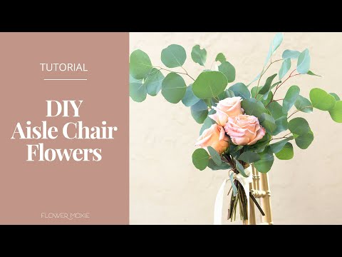 DIY AISLE CHAIR FLOWERS- Easy, no fuss wedding chair floral by Flower Moxie