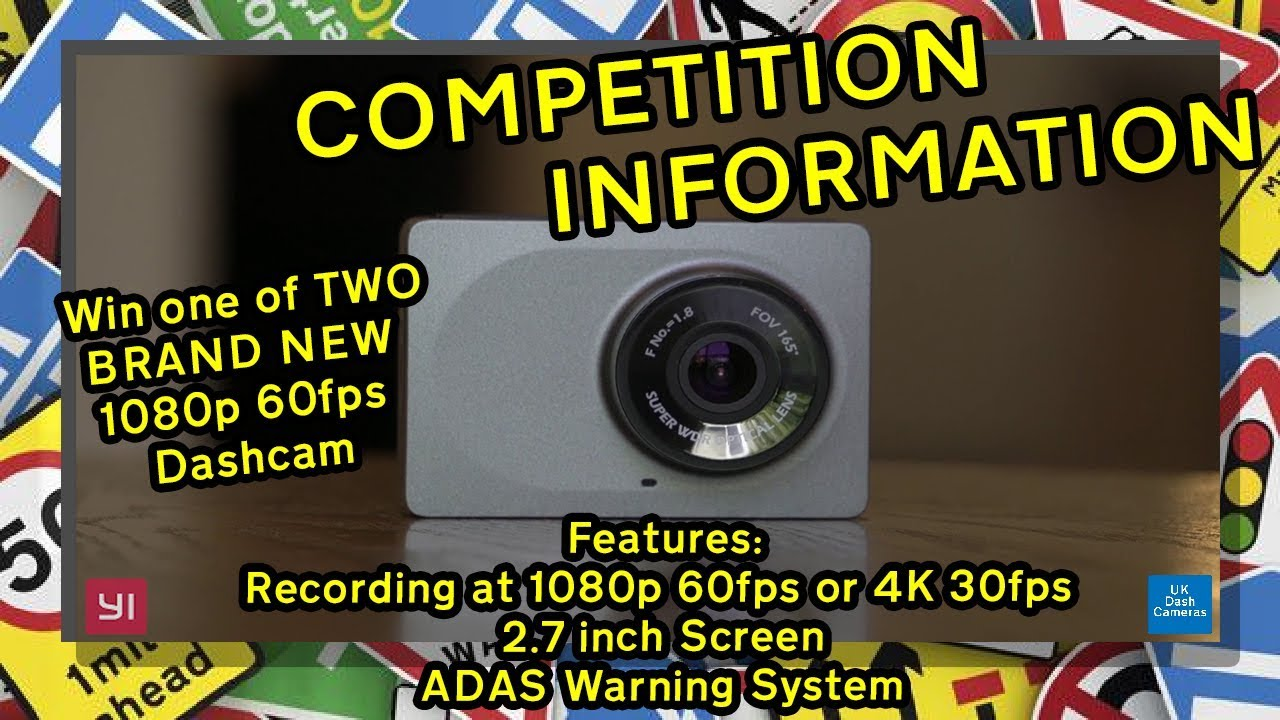 UK Dash Cameras - Dash Camera Review & Competition Information