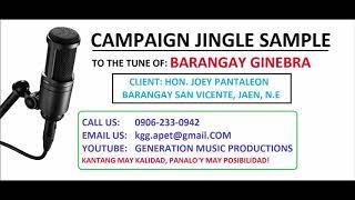 KAP JOEY PANTALEON CAMPAIGN JINGLE BARANGAY ELECTION 2018