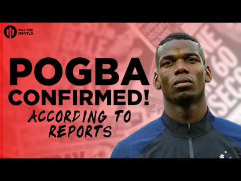 Paul Pogba CONFIRMED (Reports): Manchester United Agree Fee | Transfer News
