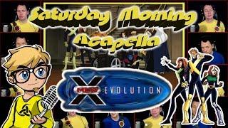 X-Men Evolution - Saturday Morning Acapella