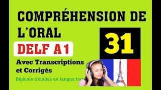 DELF A1 - Compréhension de l'oral (no 31) Listening Comprehension Online Practice