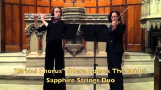 """Bridal Chorus"" (Here Comes The Bride) Sapphire String Duo with Flute"