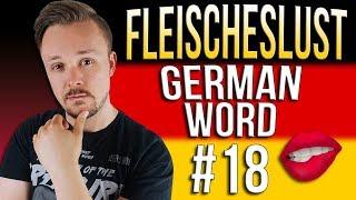 Learn German A.1 🇩🇪 Word Of The Day: Fleischeslust | Episode 18 | Get Germanized