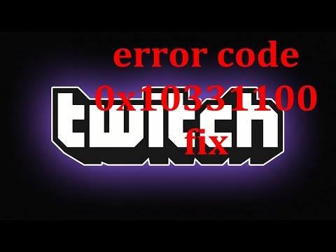 Twitch error code 0x10331100 fix. xbox one