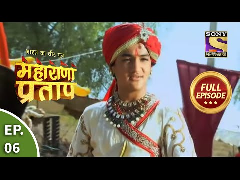 Bharat Ka Veer Putra - Maharana Pratap - Episode 6 - 4th June 2013