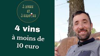 Des vins à moins de 10 euros / Dégustations