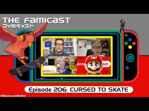 The Famicast 206 - CURSED TO SKATE