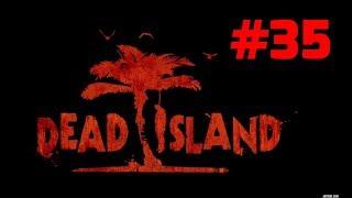 Прохождение Dead Island - Часть 35. Тюрьма