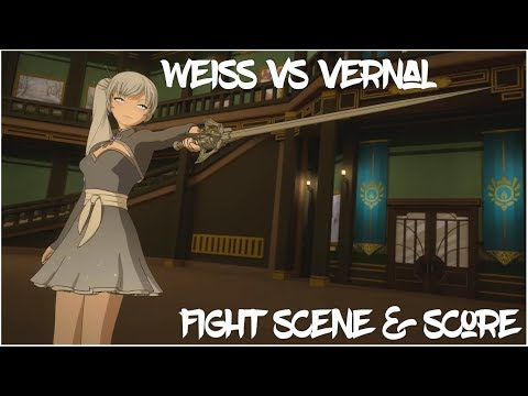 Weiss vs Vernal - RWBY Volume 5, Chapter 11 Fight Scene & Score