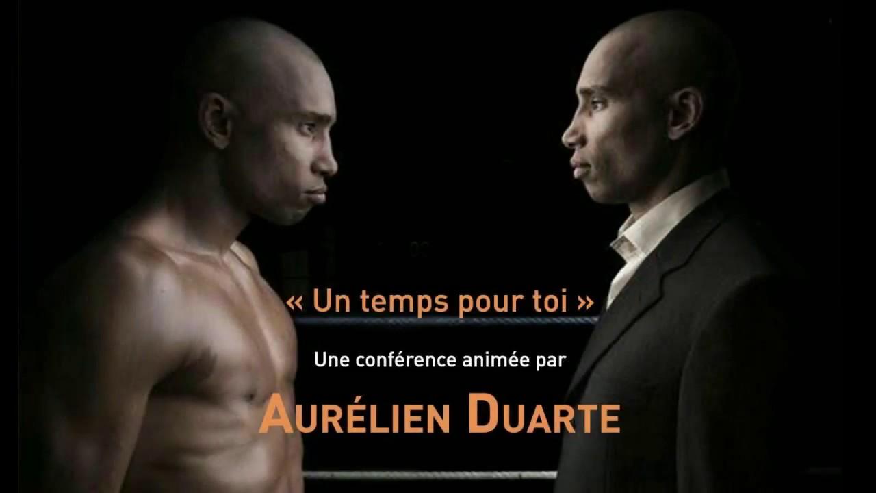 Un temps pour toi - Conférence Aurélien Duarte