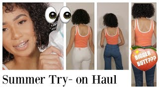 SUMMER TRY ON HAUL | Jeans that will give you a bigger butt?