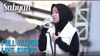 Video Asli | Sabyan Gambus Live Gulang Kudus Full Album 27 Juli 2018