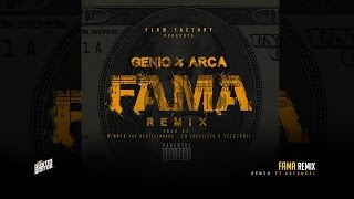 Genio El Mutante Ft. Arcangel - Fama (Official Remix)