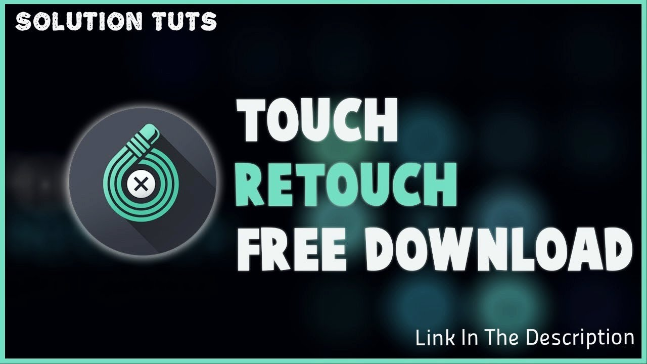 Touch Retouch free download | Android