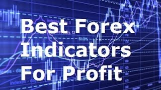 Best Forex Technical Indicators - Top Trading Indicators to Increase Your Strategies Profits