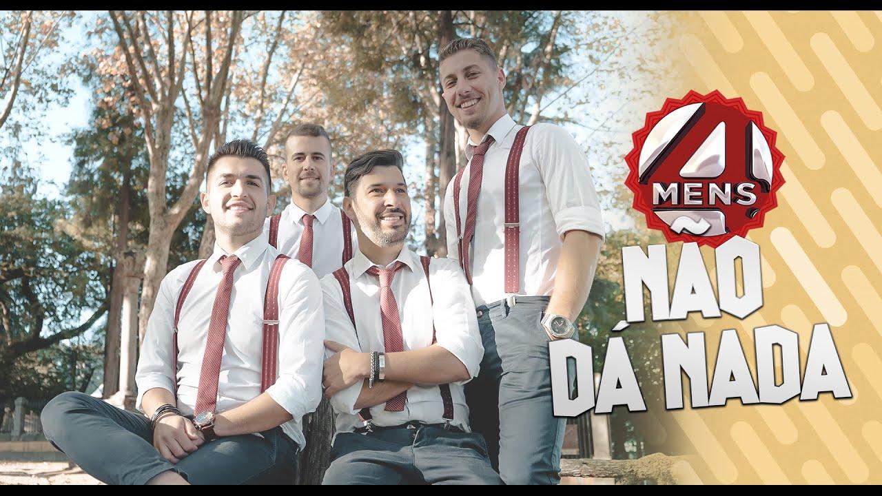 Download 4Mens - Não dá nada (Official video)
