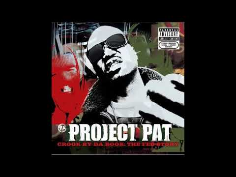 2006 - Project Pat - Crook By Da Book: The Fed Story full