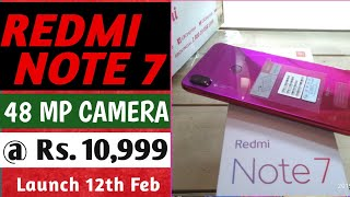 Redmi Note 7 Price & Launch date in India | Official first look & Review of camera & specification.