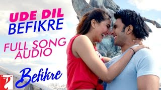 Download Hindi Video Songs - Ude Dil Befikre - Full Song Audio | Befikre | Benny Dayal | Vishal and Shekhar