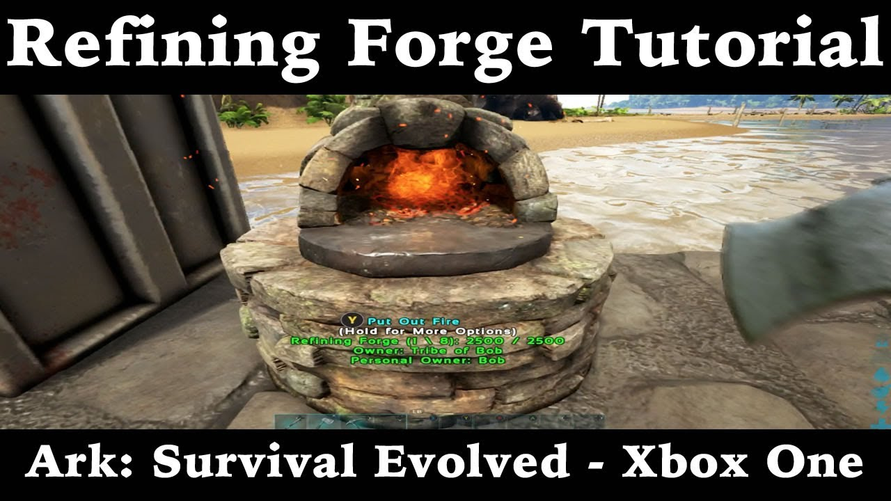 Refining Forge Tutorial - Ark: Survival Evolved - Xbox One