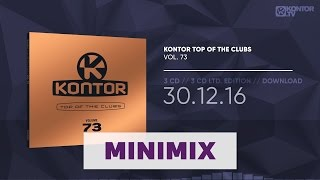 Kontor Top Of The Clubs Vol. 73 (Official Minimix HD)