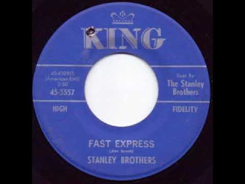 Fast Express - Stanley Brothers
