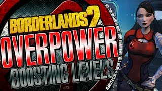 Borderlands 2 Boost Your Overpower Levels