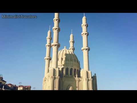 52 Seconds in Baku, or Aliyev City! Heydar Mosque, by the way..