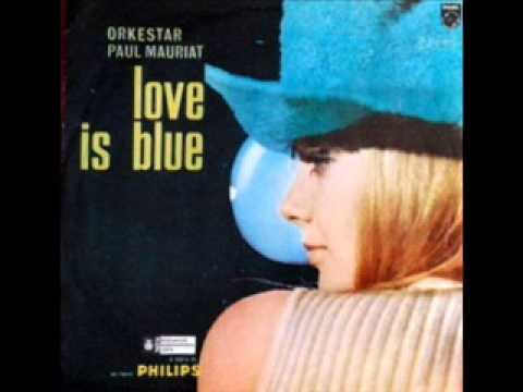 Paul Mauriat & His Orchestra - Love Is Blue...