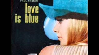 Paul Mauriat & His Orchestra - Love Is Blue (L