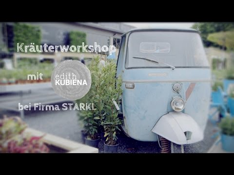 Kräuter-Workshop Mai 2015 bei Fa. Starkl in Pottendorf - Video