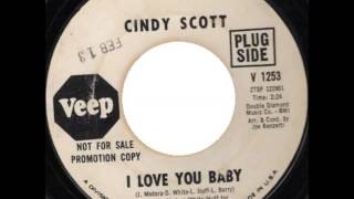 Cindy Scott  ...I love you baby .