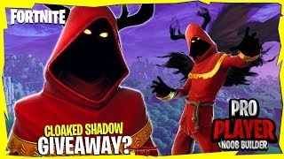 [CLOAKED SHADOW GIVEAWAY?] || Pro Builder Noob Player || Fortnite Battle Royale