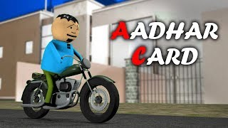 MAKE JOKE OF - Aadhar Card || A Day without Aadhar KYC || 3D Anim Comedy