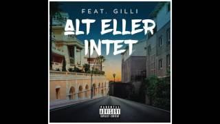 Sleiman - Alt Eller Intet Feat Gilli