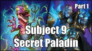 [Hearthstone] Subject 9 Secret Paladin (Part 1)